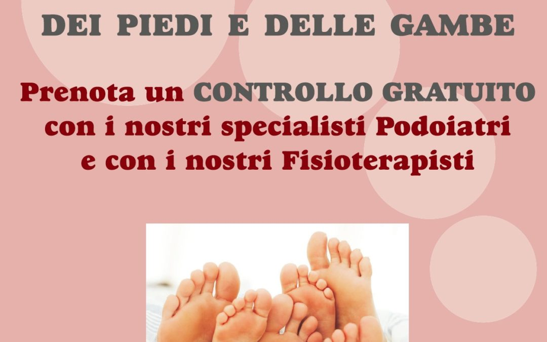 Marzo: mese della prevenzione per piedi e gambe. Controllo gratuito presso il centro Alipod & Riabyla